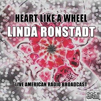 Heart Like A Wheel (Live)