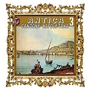 Antica canzone napoletana, Vol. 3