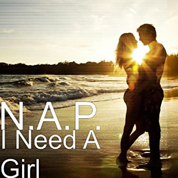 I Need A Girl