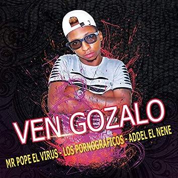 Ven Gozalo