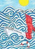 Seefrau unter roter Socke: Wellen, Wind und Wogen - ich mittendrin und oben drauf