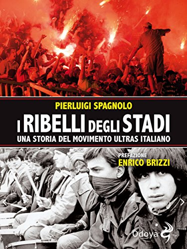 I ribelli degli stadi
