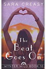 The Beat Goes On: Wynter Wild Book 10 Paperback