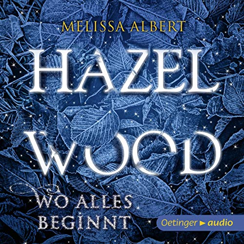 Hazel Wood - Wo alles beginnt cover art
