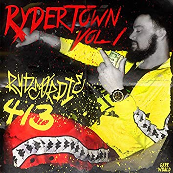 Rydertown, Vol. 1