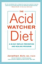 The Acid Watcher Diet: A 28-Day Reflux Prevention and Healing Program PDF