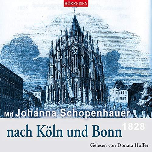 Mit Johanna Schopenhauer nach Köln und Bonn Titelbild