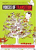 Voices of Transition: Transition Towns and Community-led Food Production