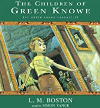 The Children of Green Knowe (Green Knowe Chronicles) by Boston, L. M. (2005) Audio CD