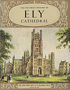 Paperback The Pictorial History Of Ely Cathedral Book
