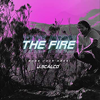 The Fire - Make Your Move