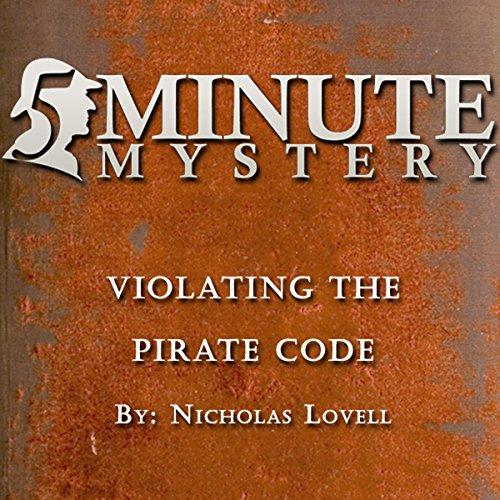 5 Minute Mystery - Violating the Pirate Code audiobook cover art