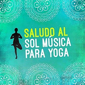 Saludo al Sol Música para Yoga