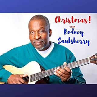Christmas with Rodney Saulsberry