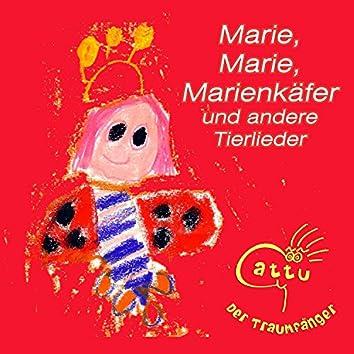 Marie, Marie, Marienkäfer und andere Tierlieder