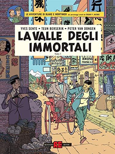 La valle degli immortali. Le avventure di Blake e Mortimer. Minaccia su Hong Kong (Vol. 1)