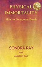 Physical Immortality: How to Overcome Death