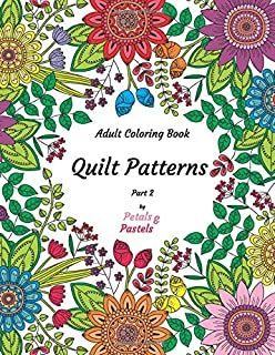 Quilt Patterns - Adult Coloring Book - Part 2