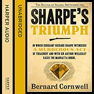 Sharpe's Triumph: The Battle of Assaye, September 1803 (The Sharpe Series, Book 2)                   Auteur(s):                                                                                                                                 Bernard Cornwell                               Narrateur(s):                                                                                                                                 Rupert Farley                      Durée: 13 h et 44 min     20 évaluations     Au global 4,9