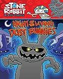 Stone Rabbit #6: Night of the Living Dust Bunnies