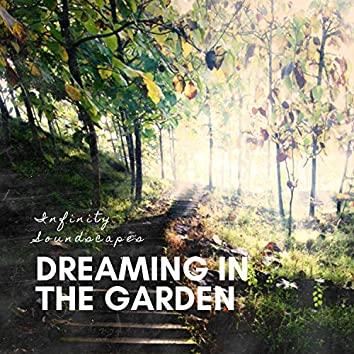 Dreaming in the Garden