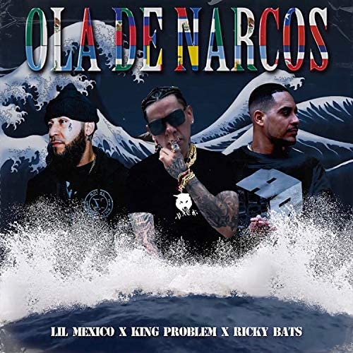 Lil Mexico, King Problem & Ricky Bats