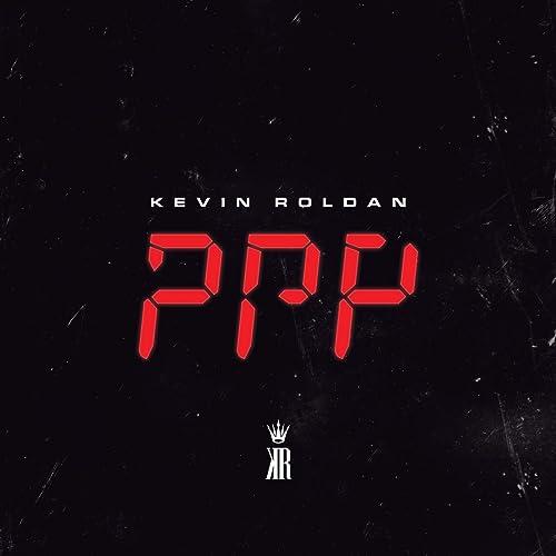 PPP de Kevin Roldan en Amazon Music - Amazon.es