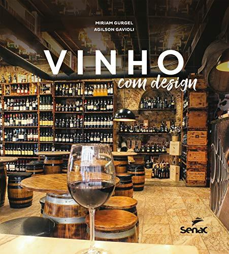 Vinho com design (Portuguese Edition)
