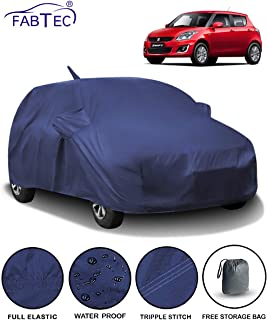 Fabtec Waterproof Car Body Cover for Maruti Swift (2012-2017) with Mirror & Antenna Pocket & Storage Bag (Full Sized, Triple Stitched, Fully Elastic) (Navy Blue)