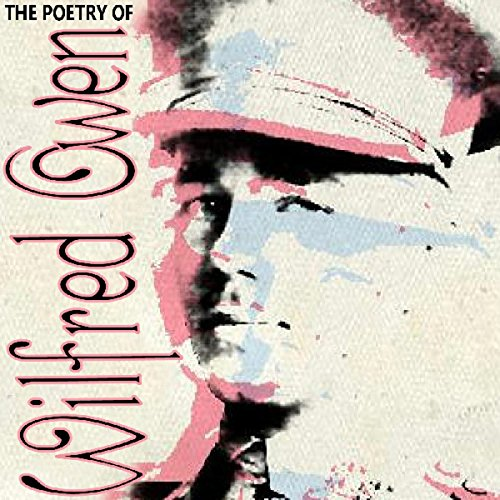 The Poetry of Wilfred Owen audiobook cover art