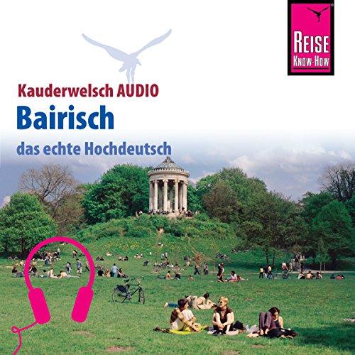 Bairisch (Reise Know-How Kauderwelsch AUDIO) Titelbild