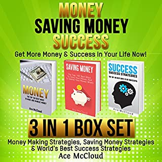 Money: Saving Money: Success: Get More Money & Success in Your Life Now! cover art