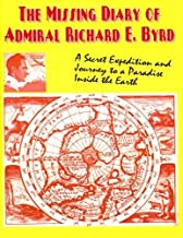 By Adm Richard E. Byrd The Missing Diary Of Admiral Richard E. Byrd (2nd Second Edition) [Paperback]