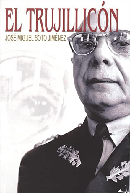 El Trujillicón (Spanish Edition)