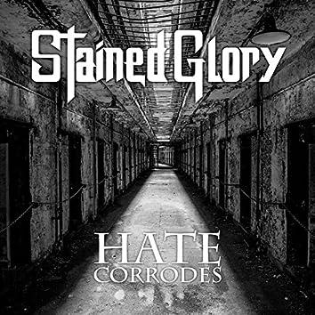 Hate Corrodes