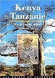 Kenya-Tanzanie - Le guide du safari, faune et parcs