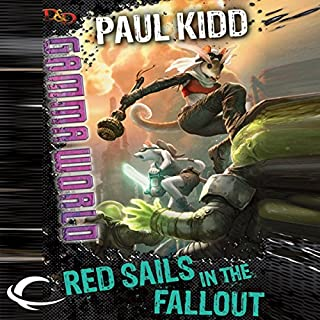 Red Sails in the Fallout     Dungeons & Dragons: Gamma World, Book 2              By:                                                                                                                                 Paul Kidd                               Narrated by:                                                                                                                                 Amanda Carlin                      Length: 10 hrs and 58 mins     53 ratings     Overall 4.6