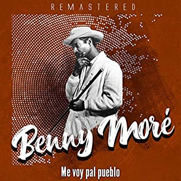 Me voy pal pueblo (Remastered)