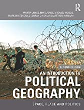An Introduction to Political Geography: Space, Place and Politics (English Edition)