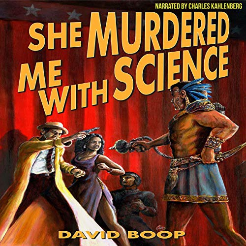 She Murdered Me with Science audiobook cover art