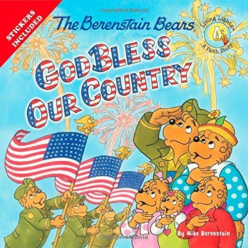 By Mike Berenstain - The Berenstain Bears God Bless Our Country (Berenstain Bears/Livi (Csm Stk) (2015-04-29) [Paperback]