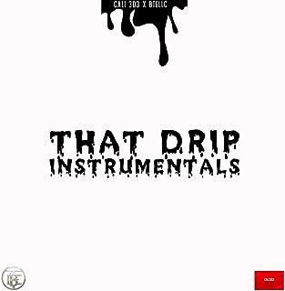 That Drip Instrumentals