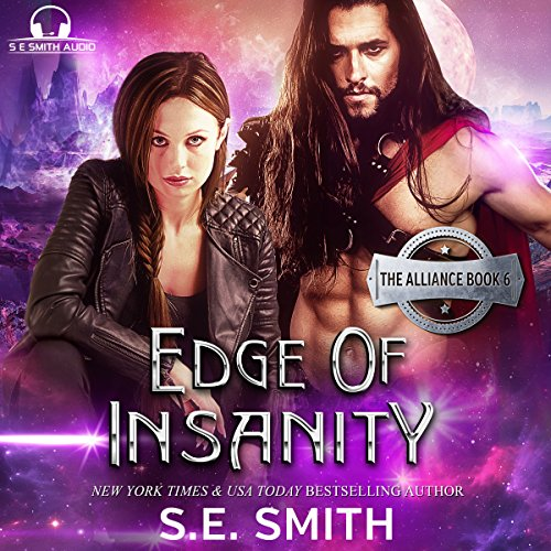 Edge of Insanity     The Alliance, Book 6              De :                                                                                                                                 S. E. Smith                               Lu par :                                                                                                                                 David Brenin                      Durée : 7 h et 6 min     Pas de notations     Global 0,0