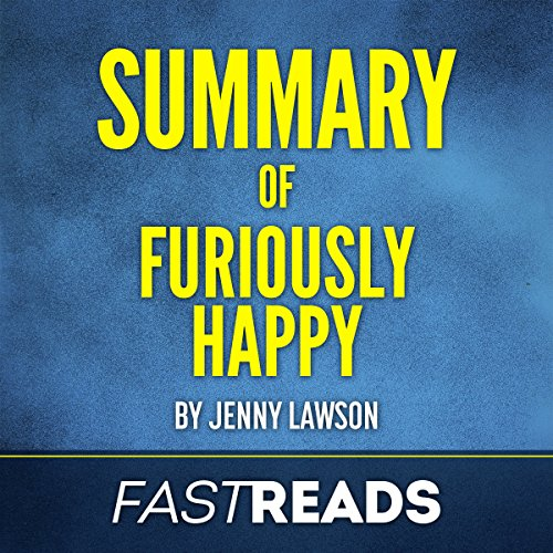 Summary of Furiously Happy by Jenny Lawson audiobook cover art