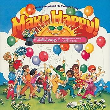 Make Happy!
