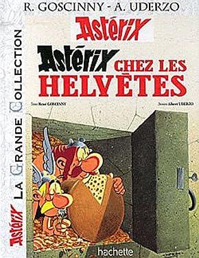 Astérix La Grande Collection - Astérix chez les helvètes - n°16 (Asterix La Grande Collection) (French Edition)