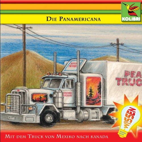 Die Panamericana - Mit dem Truck von Mexiko nach Kanada Titelbild