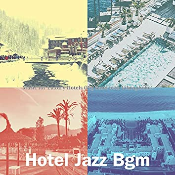 Music for Luxury Hotels (Big Band with Vibraphone)