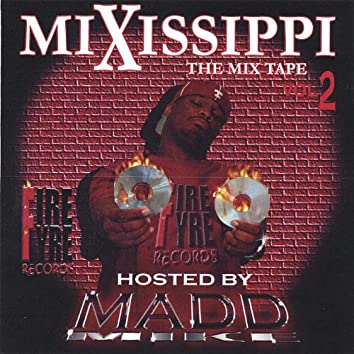 Mixissippi Mix Tape Vol 2