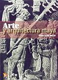 Arte y arquitectura Maya